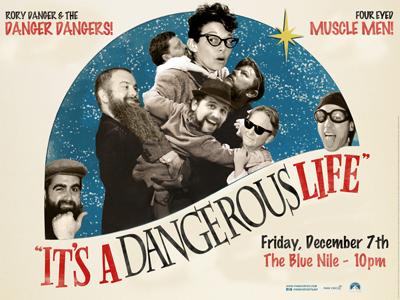 It's a Dangerous Life